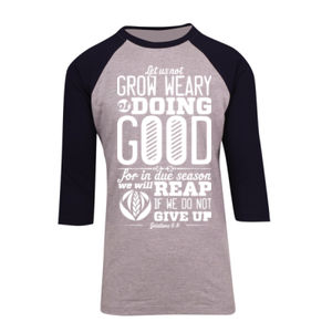 Galatians 6:9 Let us not become weary in doing good, for at the proper time we will reap a harvest if we do not give up Thumbnail