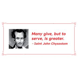 Many Give, but to serve is greater St John Chrys Thumbnail