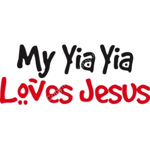 My Yia Yia Loves Jesus Thumbnail